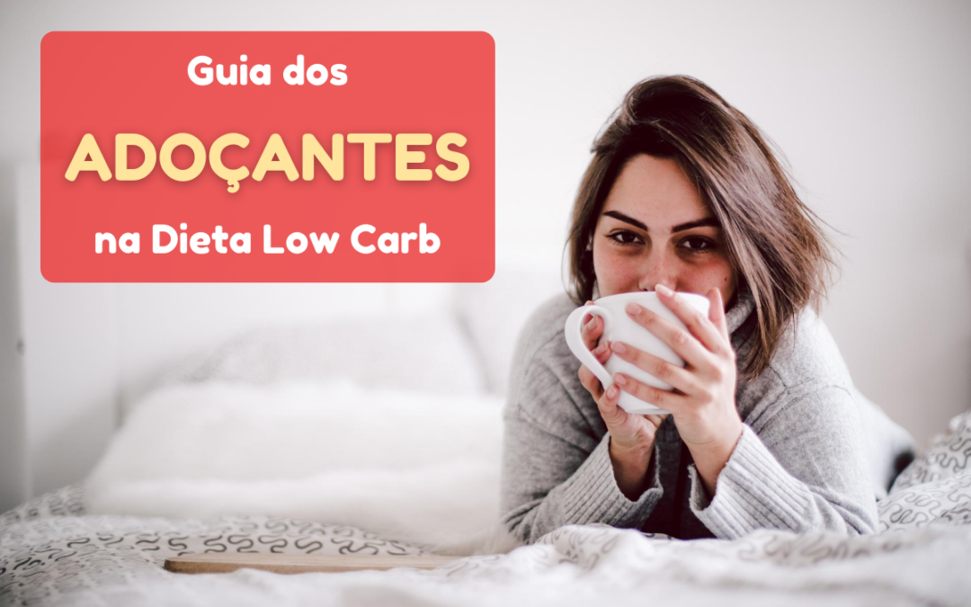 adoçantes dieta low carb