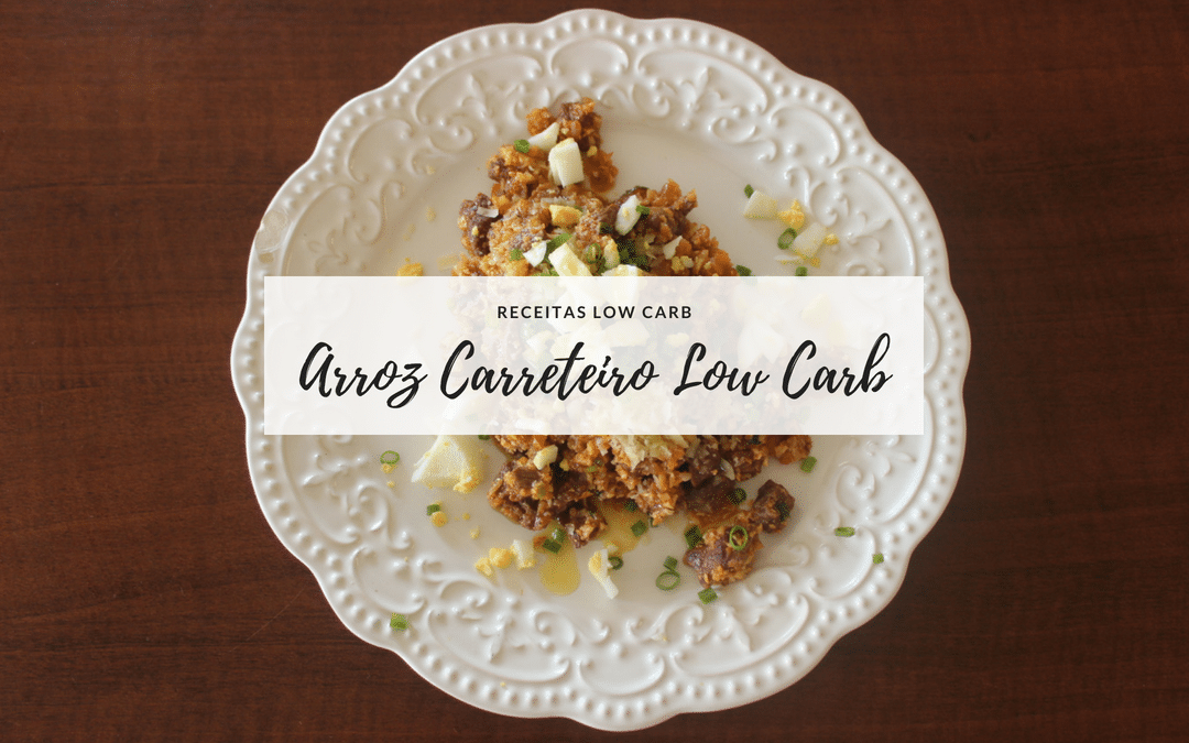 Arroz Carreteiro Low Carb