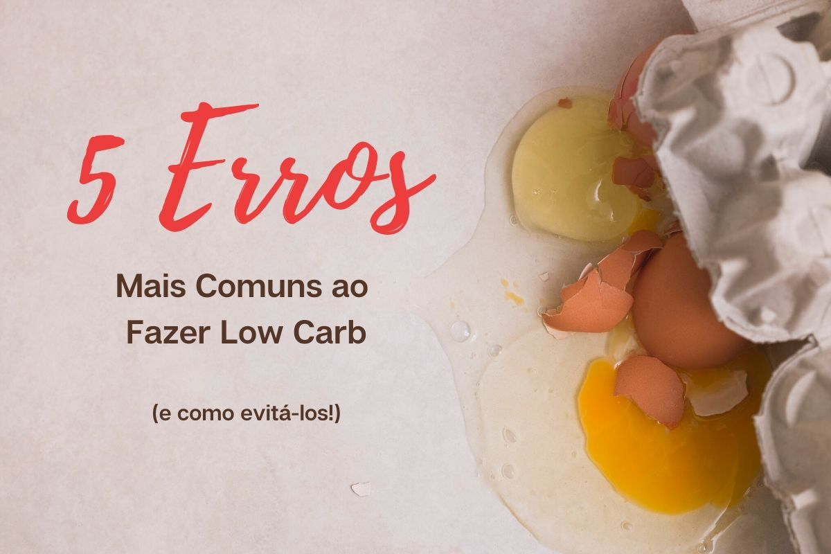 5 Common Mistakes in the Low Carb Diet (And How to Avoid It!) – Fitness Club